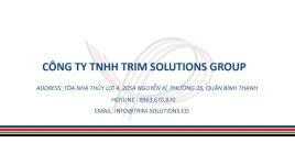CÔNG TY TNHH TRIM SOLUTIONS GROUP