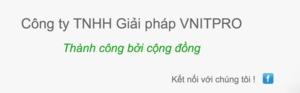 Công ty TNHH Giải pháp VNITPro