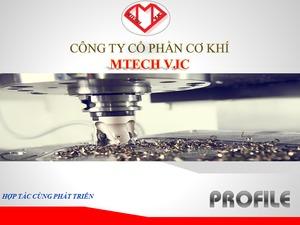 Công Ty Cổ Phần Cơ Khí Mtech VJC